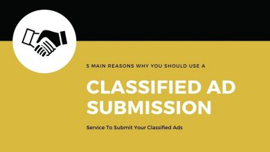 5 Main Reasons Why You Should Use A Classified Ad Submission Service To Submit Your Classified Ads