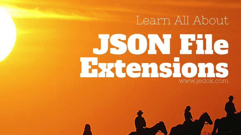 All About JSON File Extension