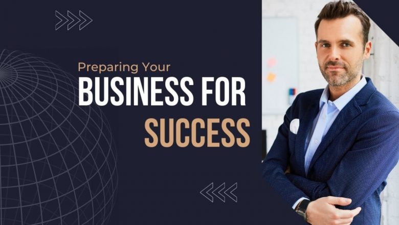 Preparing Your Business for Success